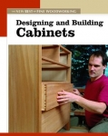 NEW BEST OF FWW: DESIGNING & BUILDING CABINETS