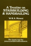 TREATISE ON STAIRBUILDING AND HANDRAILING- [POD]^