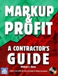 MARKUP & PROFIT: A CONTRACTOR'S GUIDE