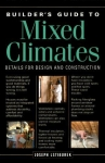THE BUILDER'S GUIDE TO MIXED CLIMATES