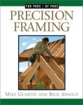 FOR PROS BY PROS: PRECISION FRAMING