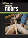 FOR PROS BY PROS: FRAMING ROOFS- OOP