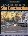 FOR PROS BY PROS: GRAPHIC GUIDE TO SITE CONSTRUCTION