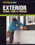 FOR PROS BY PROS: EXTERIOR SIDING, TRIM & FINISHES