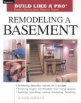 BUILD LIKE A PRO: REMODELING A BASEMENT