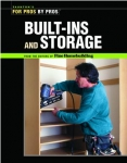 FOR PROS BY PROS: BUILT-INS AND STORAGE