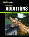 FOR PROS BY PROS: BUILDING ADDITIONS