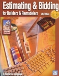 ESTIMATING & BIDDING FOR BUILDERS & REMODELERS, 4TH ED.