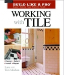 BUILD LIKE A PRO: WORKING WITH TILE