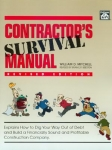 CONTRACTOR'S SURVIVAL MANUAL, revised edition