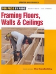 FOR PROS BY PROS: Framing Floors, Walls, and Ceilings, Updated and Expanded