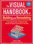 THE VISUAL HANDBOOK OF BUILDING AND REMODELING, 3rd ED