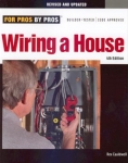 FOR PROS BY PROS: WIRING A HOUSE 4TH ED.