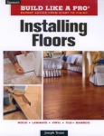 BUILD LIKE A PRO: INSTALLING FLOORS