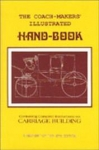 THE COACHMAKER'S ILLUSTRATED HANDBOOK