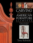 Carving 18th Century American Furniture Elements: 10 Step-By-Step Projects for F