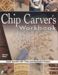 Chip Carver's Workbook: Teach Yourself with 7 Easy and Decorative Projects (Pape