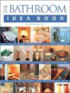 THE BATHROOM IDEA BOOK PB