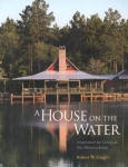 A HOUSE ON THE WATER
