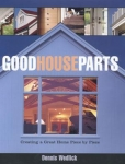 GOOD HOUSE PARTS