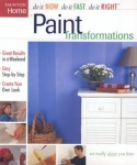 PAINT TRANSFORMATIONS: DO IT NOW, DO IT FAST, DO IT RIGHT