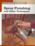 NEW BEST OF FWW: SPRAY FINISHING AND OTHER TECHNIQUES