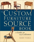 THE CUSTOM FURNITURE SOURCE BOOK: A GUIDE TO 125 CRAFTSMEN