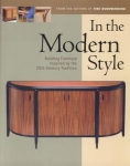IN THE MODERN STYLE: BUILDING FURNITURE INSPIRED BY THE 20TH CENTURY TRADITION