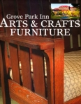 Grove Park Inn Arts & Crafts Furniture (Popular Woodworking) (Hardcover)