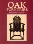 OAK FURNITURE: THE BRITISH TRADITION. A HISTORY OF EARLY FURNITURE IN THE BRITIS
