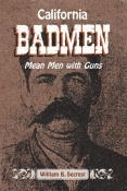 CALIFORNIA BADMEN: MEAN MEN WITH GUNS cover image
