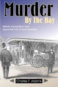 MURDER BY THE BAY. cover image